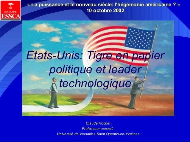 Etats-Unis: Tigre en papier et leader technologique