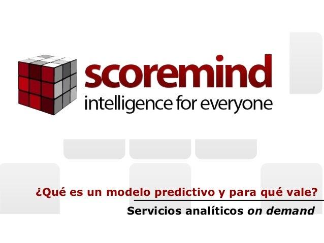 ¿Qué es un modelo predictivo y para qué vale? Servicios analíticos on demand