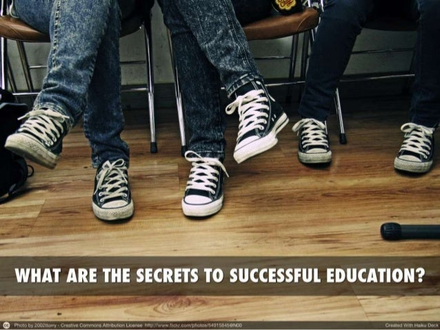 What's the Secret to a Successful Education?