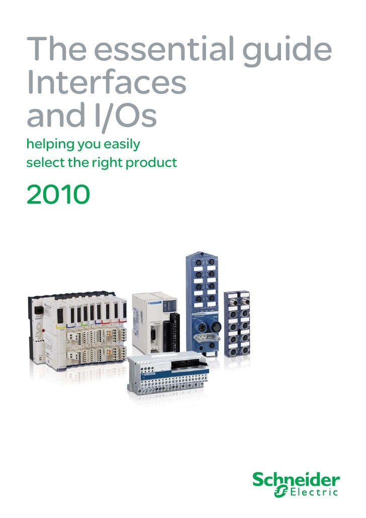 The essential guide Interfaces and I/Os helping you easily select the right product  2010