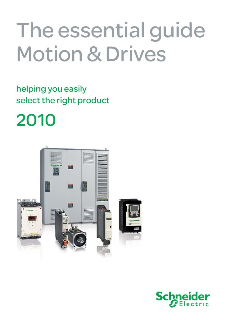 The essential guide Motion & Drives helping you easily select the right product  2010