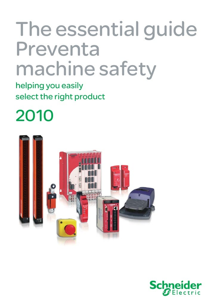 The essential guide Preventa machine safety helping you easily select the right product  2010