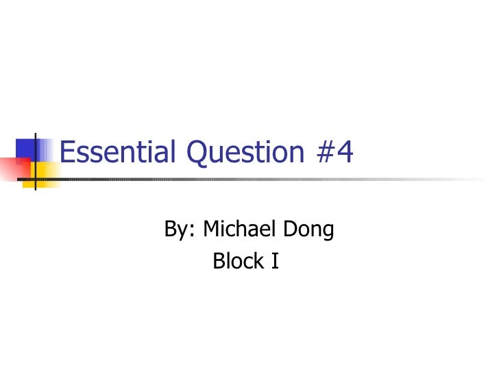 Essential Question #4