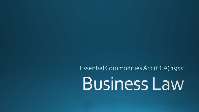 Essential commodities act