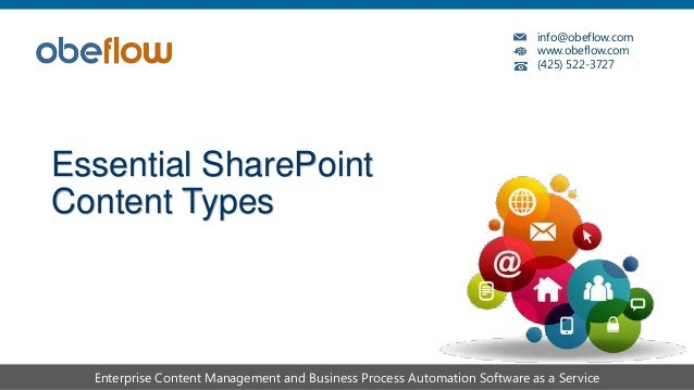 info@obeflow.com www.obeflow.com (425) 522-3727 Enterprise Content Management and Business Process Automation Software as ...