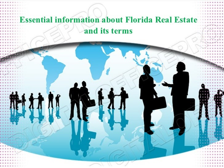 Essential information about Florida Real Estate and its terms