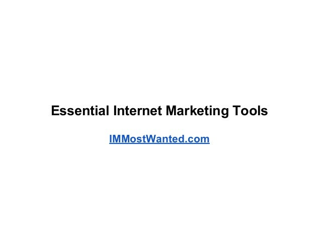 Essential Internet Marketing ToolsIMMostWanted.com