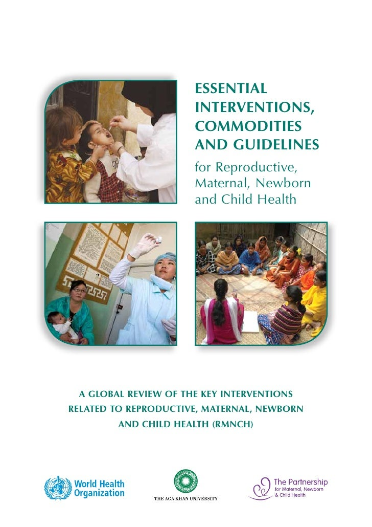 Essential                      Interventions,                      Commodities                      and Guidelines        ...
