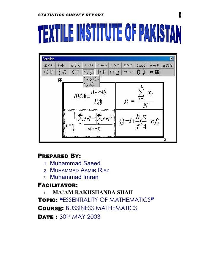 STATISTICS SURVEY REPORT               1PREPARED BY:  1. Muhammad Saeed  2. MUHAMMAD AAMIR RIAZ  3. Muhammad ImranFACILITA...