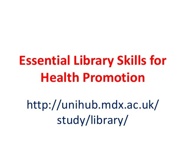 Essential library skills for Health Promotion 2013