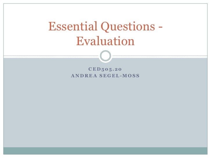 Essential questions   evaluation