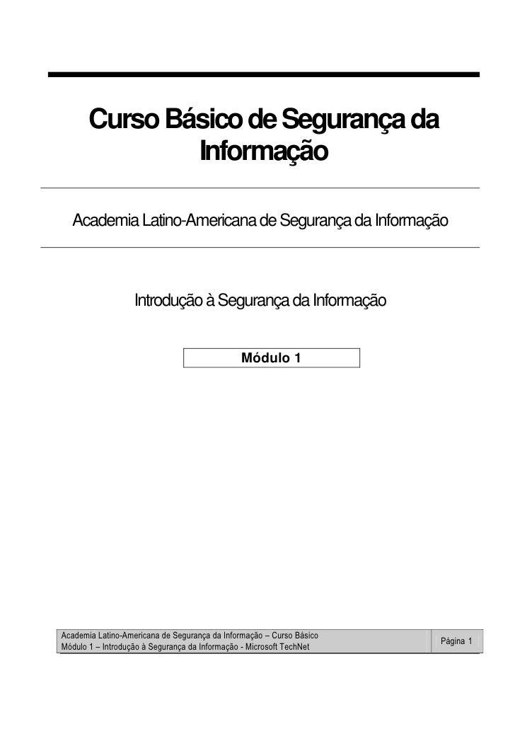 Curso Básico de Segurança da                Informação    Academia Latino-Americana de Segurança da Informação            ...