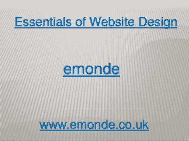Essentials of Website Design        emonde    www.emonde.co.uk
