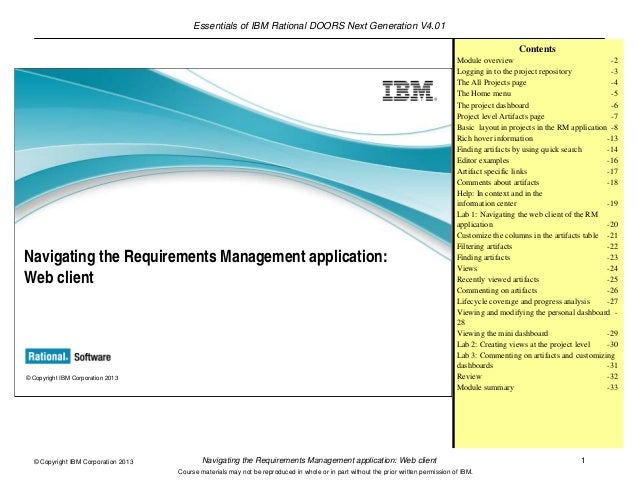 Essentials of IBM Rational DOORS Next Generation V4.01Navigating the Requirements Management application: Web client 1© Co...