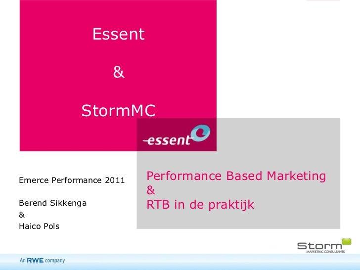 Essent                    &             StormMCEmerce Performance 2011    Performance Based Marketing                     ...