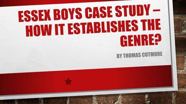 Essex boys case study – how it establishes the genre