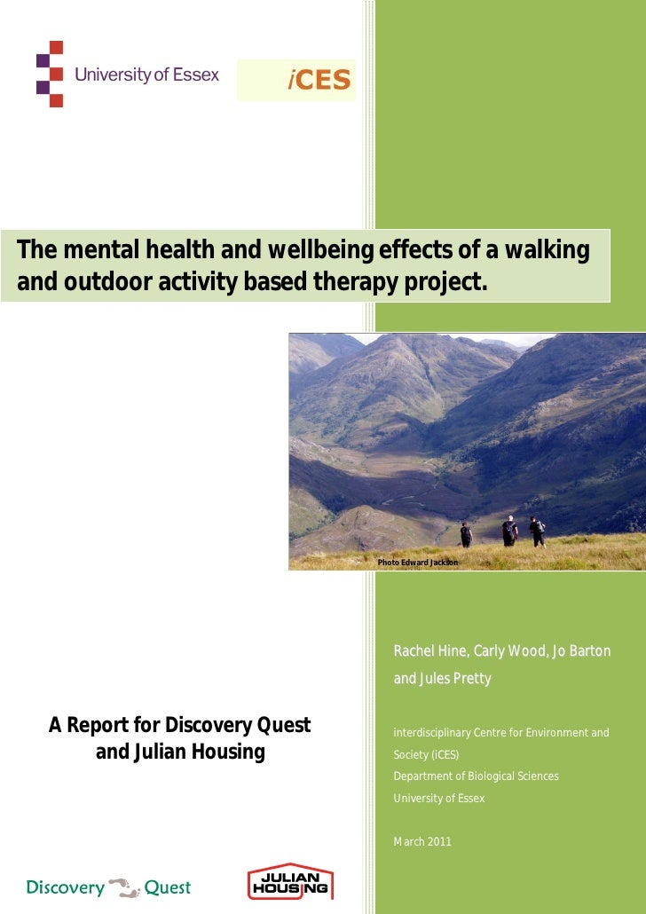 The mental health and wellbeing effects of a walkingand outdoor activity based therapy project.                           ...