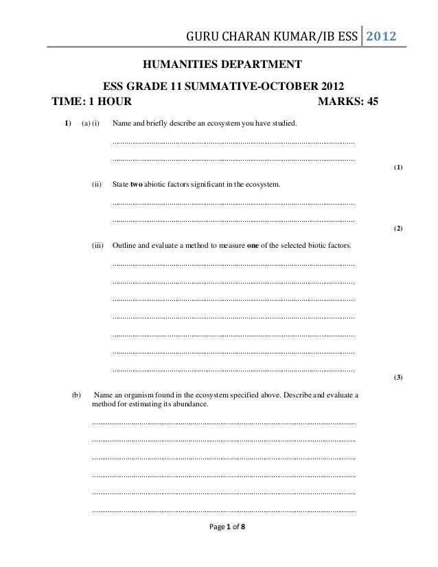 GURU CHARAN KUMAR/IB ESS 2012 HUMANITIES DEPARTMENT ESS GRADE 11 SUMMATIVE-OCTOBER 2012 TIME: 1 HOUR MARKS: 45 1)  (a) (i)...