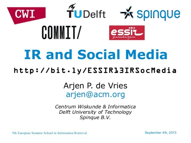 ESSIR 2013 - IR and Social Media