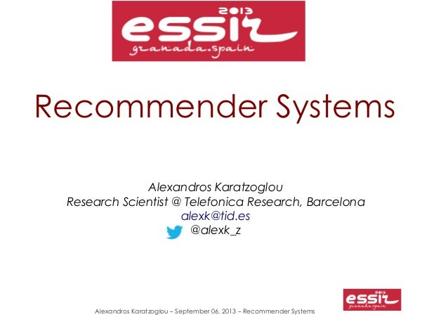 ESSIR 2013 Recommender Systems tutorial