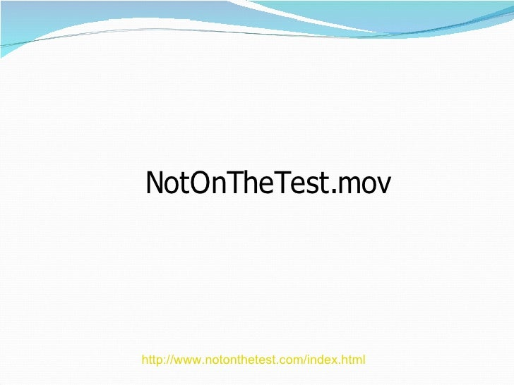 http://www.notonthetest.com/index.html