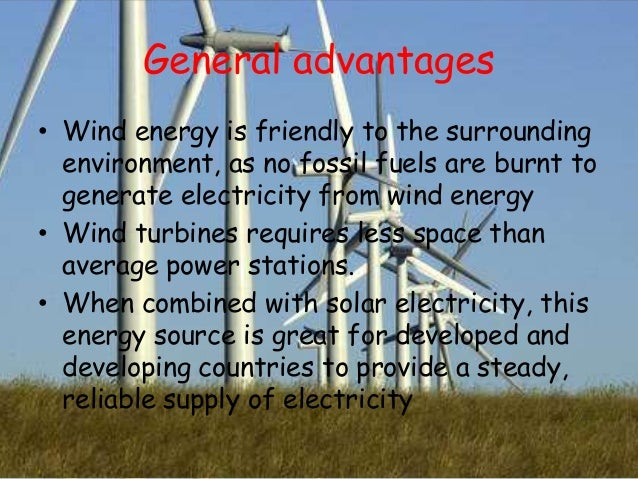 benefits of wind farm To obtain wind power, the kinetic energy of wind is used to create mechanical power a generator converts this power into electricity so that it may be used for the.