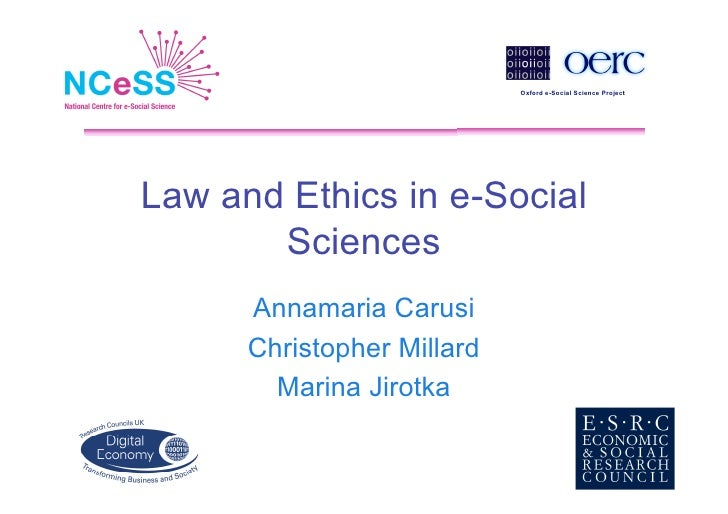 Annamaria Carusi & Marina Jirotka, Law and Ethics in e-Social Science Workshop