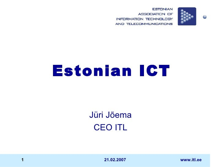 Estonian ICT Jüri Jõema CEO ITL