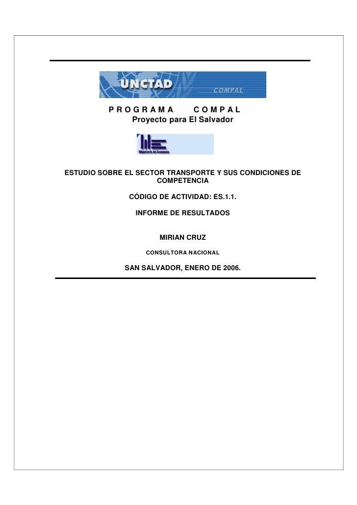 PROGRAMA          COMPAL              Proyecto para El Salvador     ESTUDIO SOBRE EL SECTOR TRANSPORTE Y SUS CONDICIONES D...