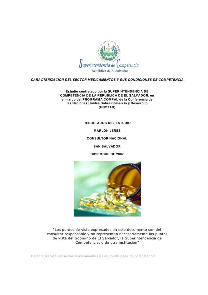 CARACTERIZACIÓN DEL SECTOR MEDICAMENTOS Y SUS CONDICIONES DE COMPETENCIA                       Estudio contratado por la S...
