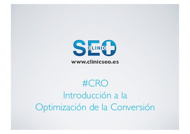 Conversion Rate Optimization CRO by ClinicSeo.es