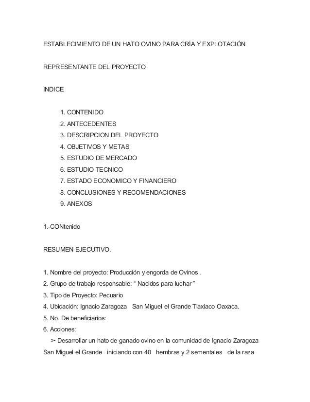 ESTABLECIMIENTO DE UN HATO OVINO PARA CRÍA Y EXPLOTACIÓNREPRESENTANTE DEL PROYECTOINDICE      1. CONTENIDO      2. ANTECED...