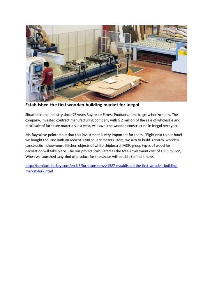 Established the first wooden building market for inegol