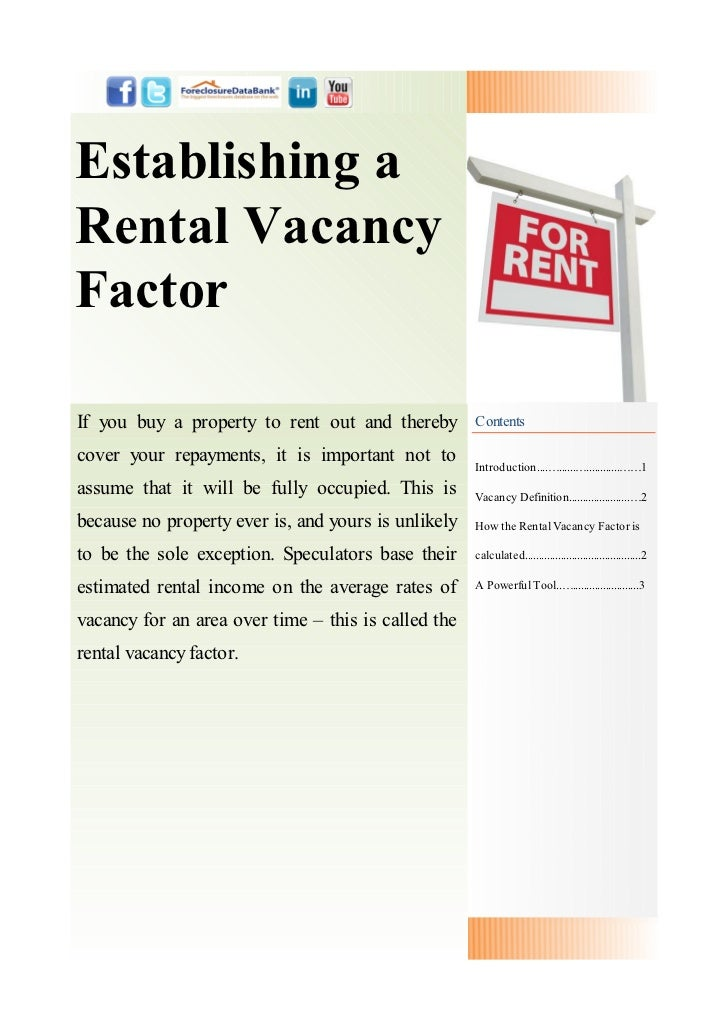 Establishing aRental VacancyFactorIf you buy a property to rent out and thereby        Contentscover your repayments, it i...