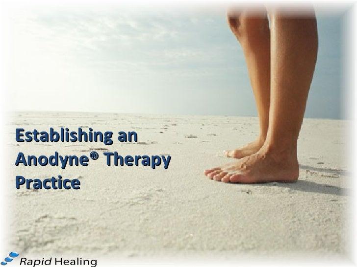 Establishing an Anodyne® Therapy Practice