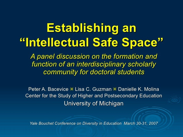 "Establishing an ""Intellectual Safe Space"" A panel discussion on the formation and function of an interdisciplinary scholar..."