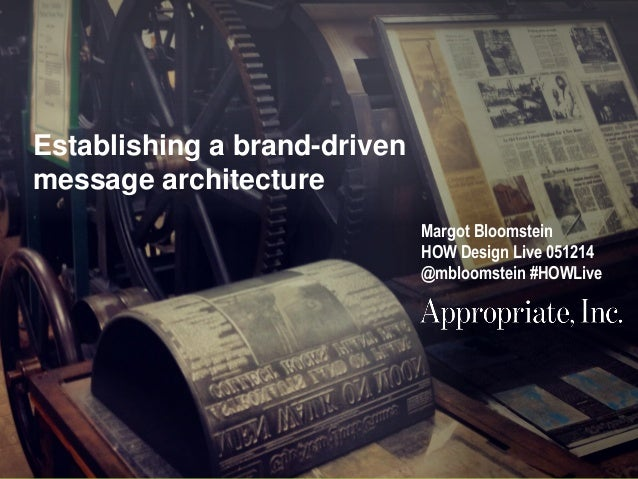 Establishing a Brand-Driven Message Architecture Workshop at HOW
