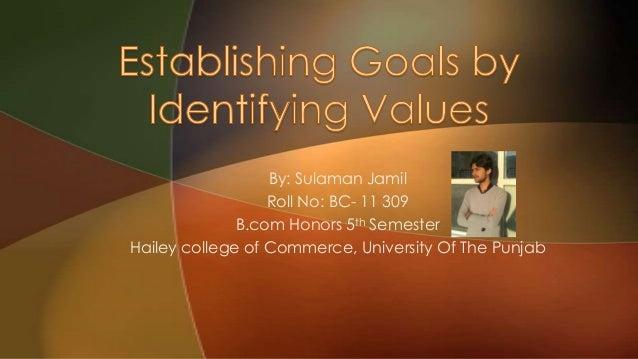 Establishing goals by identifying values and ethics