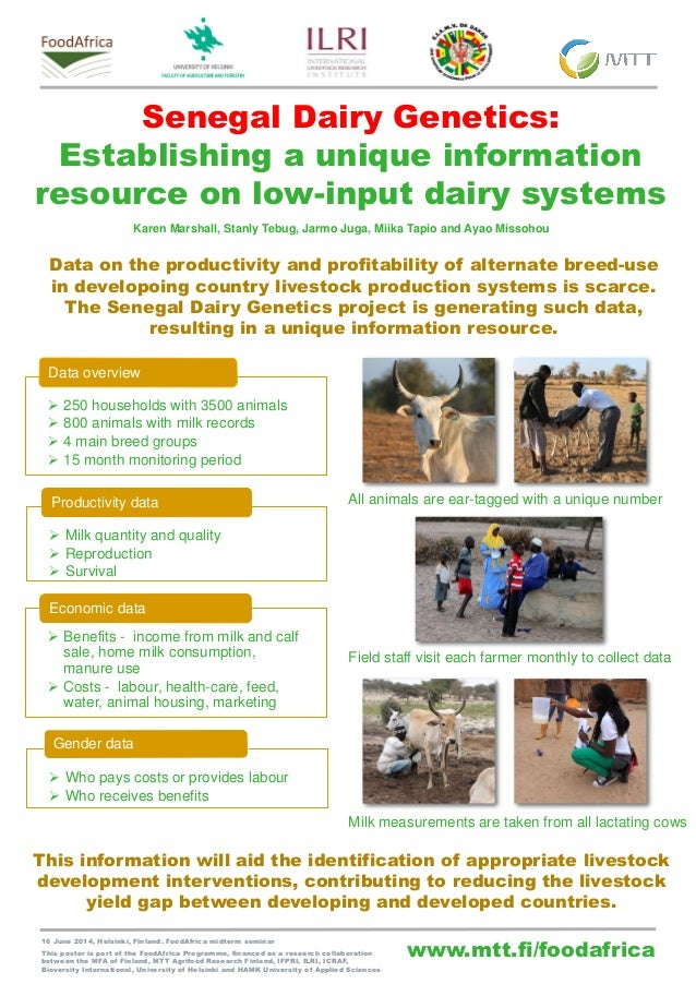 www.mtt.fi/foodafrica Senegal Dairy Genetics: Establishing a unique information resource on low-input dairy systems 16 Jun...