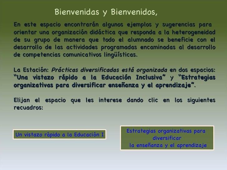En este espacio encontrarán algunos ejemplos y sugerencias para  orientar una organización didáctica que responda a la het...