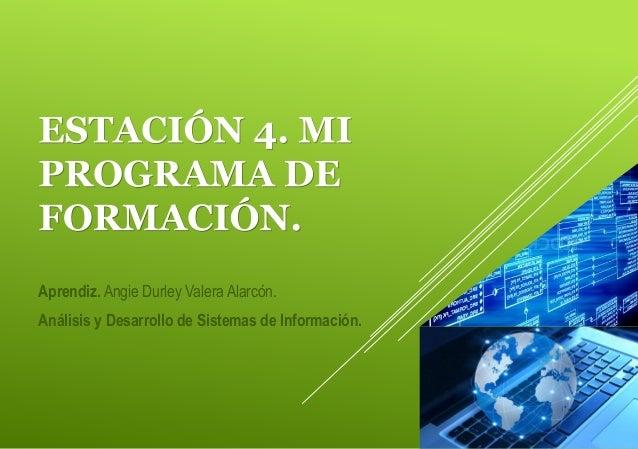 Aprendiz. Angie Durley Valera Alarcón.  Análisis y Desarrollo de Sistemas de Información.