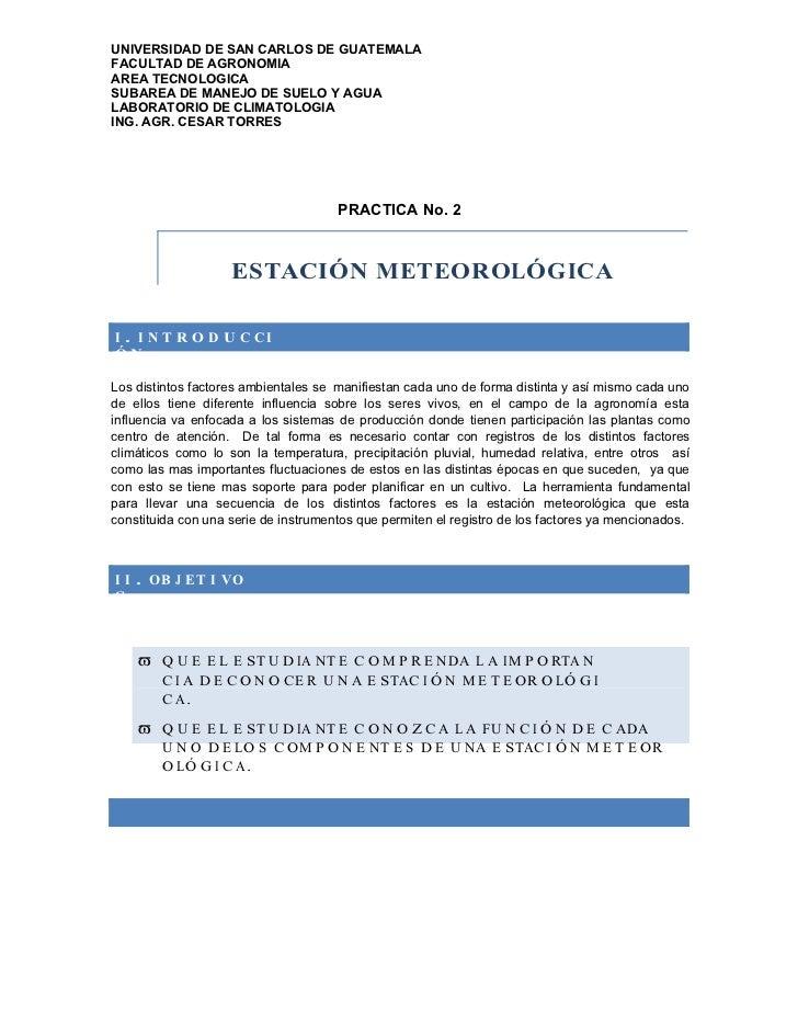 UNIVERSIDAD DE SAN CARLOS DE GUATEMALAFACULTAD DE AGRONOMIAAREA TECNOLOGICASUBAREA DE MANEJO DE SUELO Y AGUALABORATORIO DE...