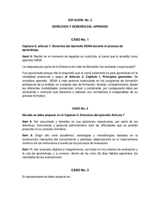 ESTACIÓN No. 3 DERECHOS Y DEBERES DEL APRENDIZ CASO No. 1 Capítulo II, artículo 7. Derechos del Aprendiz SENA durante el p...