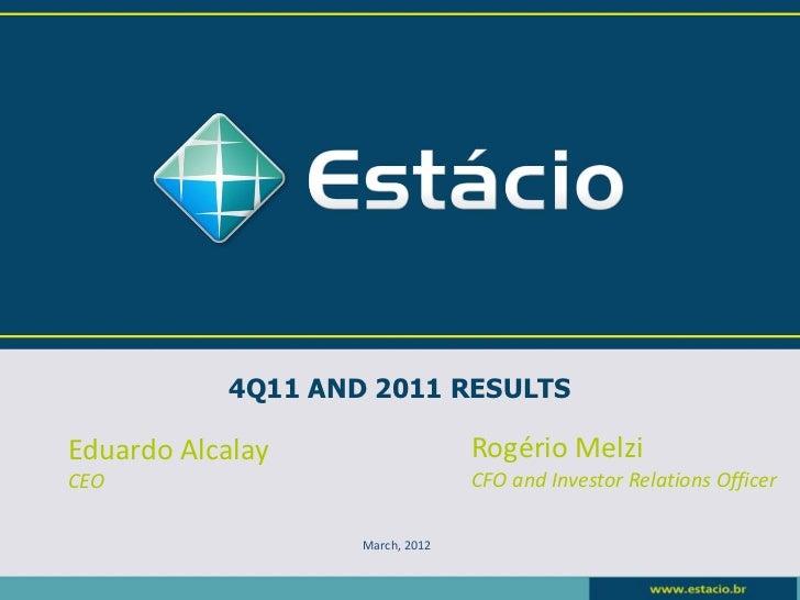 Estácio: 4Q11 Conference Call Presentation