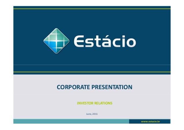 Estácio: Corporate Presentation - June/2011