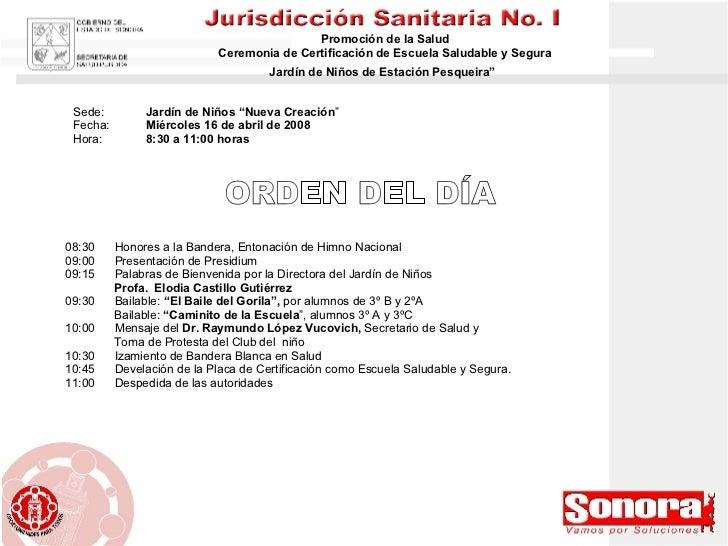 """Promoción de la Salud Ceremonia de Certificación de Escuela Saludable y Segura Jardín de Niños de Estación Pesqueira""""   08..."""