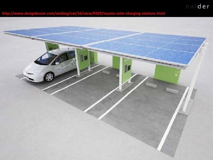 http://www.designboom.com/weblog/cat/16/view/9329/toyota-solar-charging-stations.html