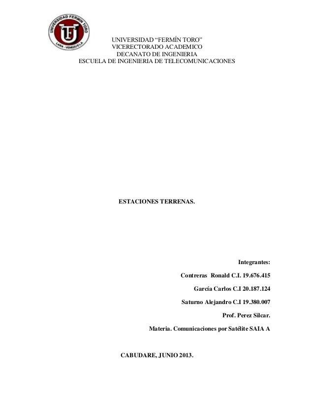 """UNIVERSIDAD """"FERMÍN TORO"""" VICERECTORADO ACADEMICO DECANATO DE INGENIERIA ESCUELA DE INGENIERIA DE TELECOMUNICACIONES ESTAC..."""