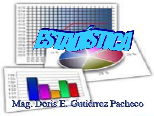 ESTADÍSTICA Ciencia que se encarga de la recolección, estudio e interpretación de los datos obtenidos en un estudio  ESTAD...