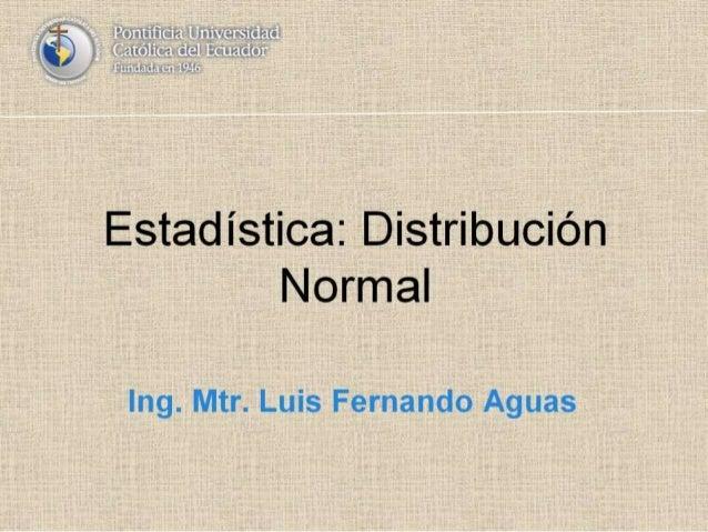 Estadistica: Distribución Normal